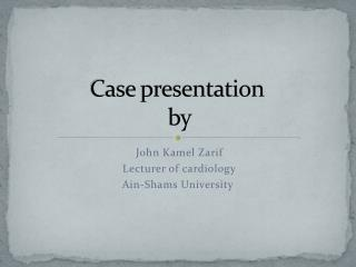 Case presentation  by