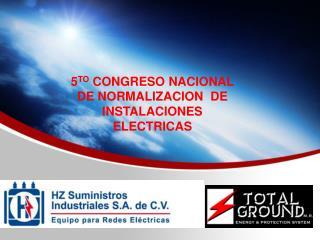 5 TO  CONGRESO NACIONAL DE NORMALIZACION  DE INSTALACIONES ELECTRICAS