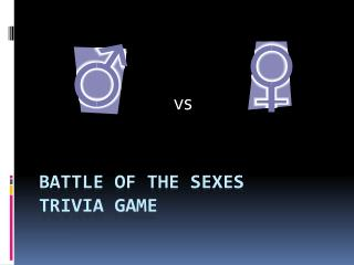 Battle of the sexes trivia Game