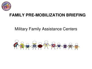 FAMILY  PRE-MOBILIZATION  BRIEFING