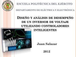 Diseño y análisis de desempeño de un inversor de voltaje utilizando controladores  inteligentes
