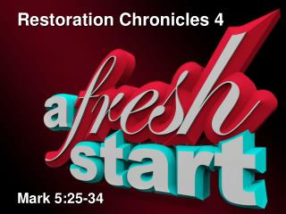 Restoration Chronicles 4