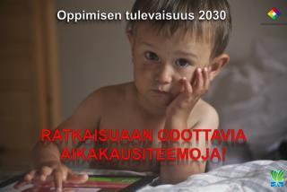 Oppimisen tulevaisuus 2030