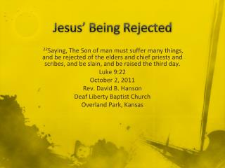 Jesus' Being Rejected