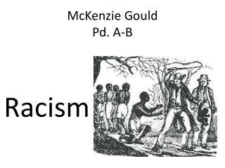 McKenzie Gould Pd. A-B
