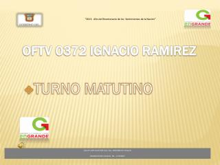 OFTV 0372 IGNACIO RAMIREZ