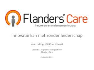 Innovatie kan niet zonder leiderschap Johan Hellings, ICURO en  UHasselt