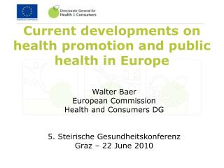 Current developments on health promotion and public health in Europe