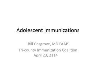 Adolescent Immunizations