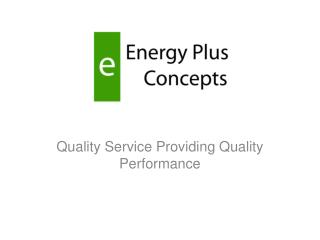 Quality Service Providing Quality Performance
