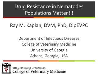 Drug Resistance in Nematodes Populations Matter !!!