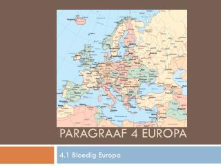 Paragraaf 4 Europa