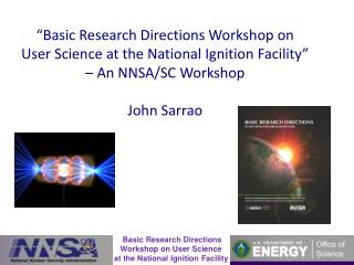 Basic Research Directions Workshop on User Science  at the National Ignition Facility