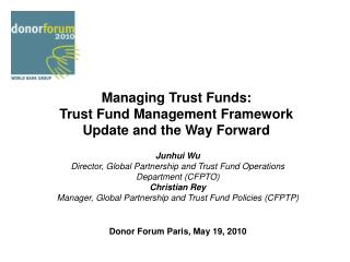 Managing Trust Funds:  Trust Fund Management Framework Update and the Way Forward