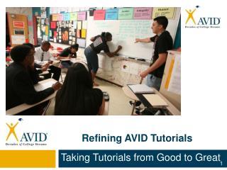Refining AVID Tutorials