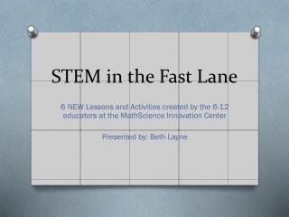 STEM in the Fast Lane