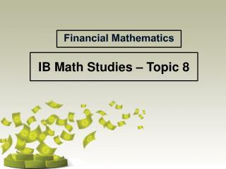 IB Math Studies � Topic 8