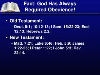 Fact: God Has Always Required Obedience!