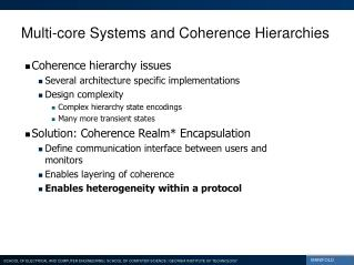 Multi-core Systems and Coherence Hierarchies