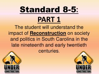 RECONSTRUCTION IN THE SOUTH  Reconstruction  means to  :  REBUILD
