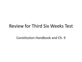 Review for Third Six Weeks Test