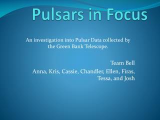 Pulsars in Focus