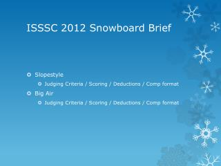 ISSSC 2012 Snowboard Brief