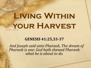 Living Within  your  Harvest