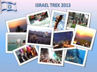 Israel  Trek  2013