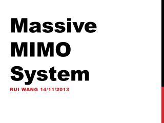 Massive MIMO System