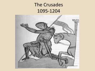 The Crusades 1095-1204