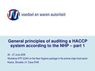 General principles of auditing a HACCP system according to the NHP   part 1