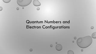 Quantum Numbers and  Electron  Configurations