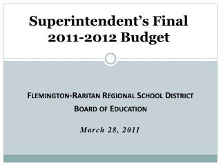 Superintendent's  Final 2011-2012 Budget