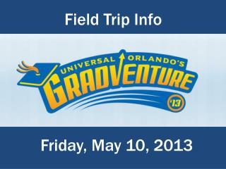Field Trip Info