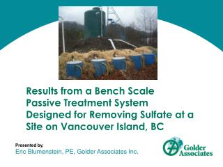 Results from a Bench Scale  Passive Treatment System