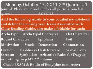Monday, October 17, 2011 2 nd  Quarter #1