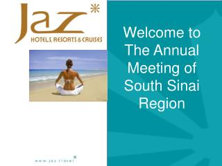 Welcome to The Annual Meeting of South Sinai Region