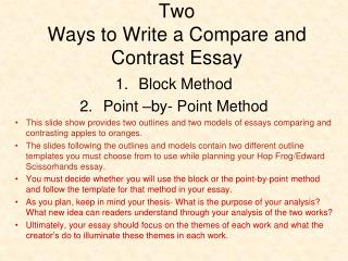 Two  Ways to Write a Compare and Contrast Essay