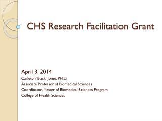 CHS Research Facilitation Grant