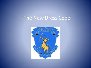 The New Dress Code