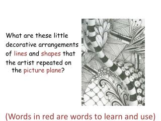 (Words in red are words to learn and use)