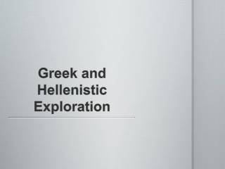 Greek and Hellenistic Exploration
