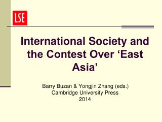 International Society and the Contest Over 'East Asia'