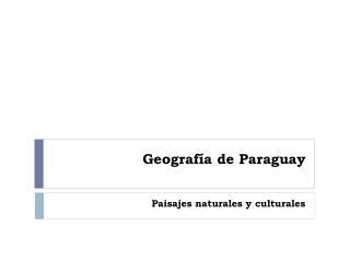 Geografía de Paraguay