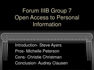 Forum IIIB Group 7 Open Access to Personal Information
