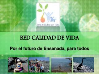 RED CALIDAD DE VIDA