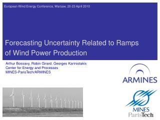 Forecasting Uncertainty Related to Ramps of Wind Power Production