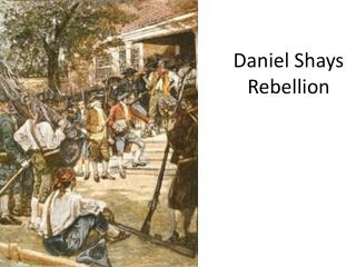 Daniel Shays Rebellion