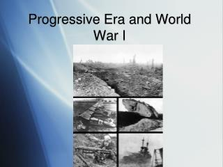 Progressive Era and World War I